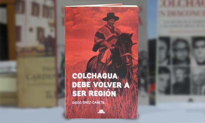 Colchagua debe volver a ser región